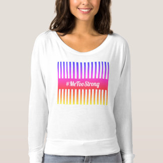 MeTooStrong T-Shirt