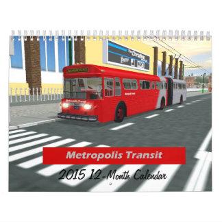 Metropolis Transit 2015 Rails Calendar