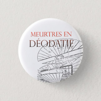 Meurtres in Déodatie swipes in 3 Cm Round Badge