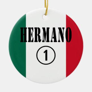 Mexican Brothers Hermano Numero Uno Christmas Tree Ornaments