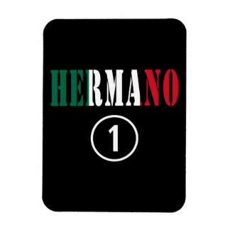 Mexican Brothers Hermano Numero Uno Flexible Magnets
