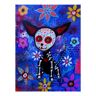 MEXICAN CHIHUAHUA DIA DE LOS MUERTOS PAINTING POSTER