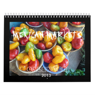 MEXICAN MARKETS, 2013, CALANDER CALENDARS