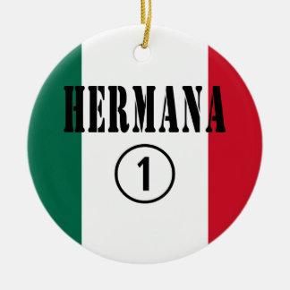 Mexican Sisters Hermana Numero Uno Christmas Ornament