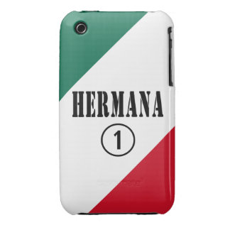Mexican Sisters : Hermana Numero Uno iPhone 3 Cases