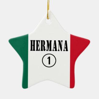 Mexican Sisters Hermana Numero Uno Ornament