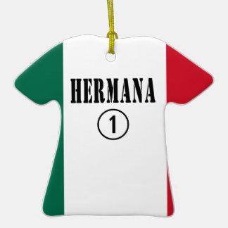 Mexican Sisters Hermana Numero Uno Ornaments