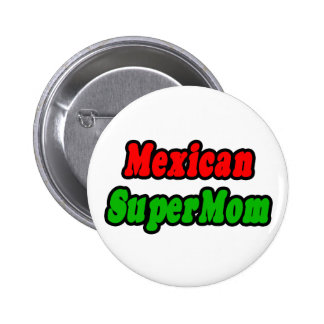 Mexican SuperMom Pins