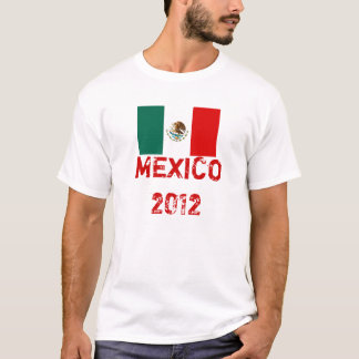 Mexico 2012 T-Shirt