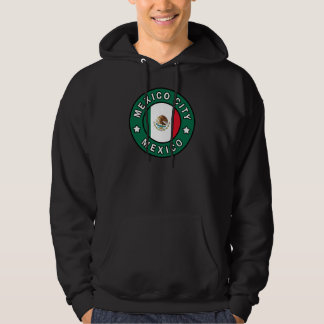 Mexico City Mexico Hoodie