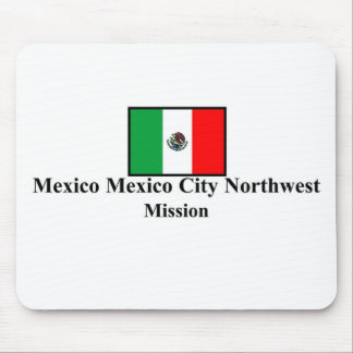 Mexico Mexico City Northwest LDS Mission Mousepad