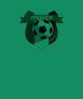 Mexico Soccer Futbol Tees