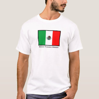 Mexico Tijuana LDS Mission T-Shirt