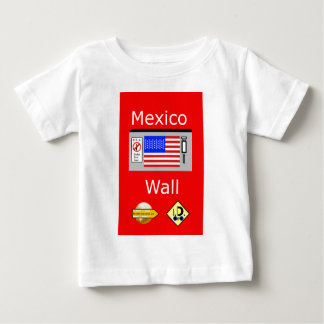 Mexico Wall Baby T-Shirt