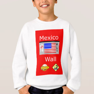 Mexico Wall Sweatshirt