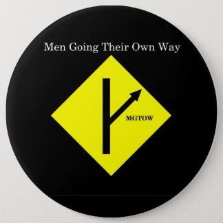 MGTOW Logo Button-XXLarge Size-Black Background 6 Cm Round Badge