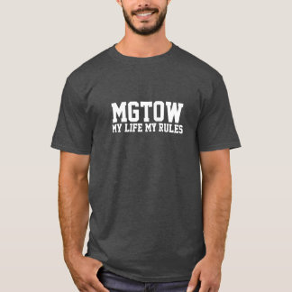 MGTOW - My Life My Rules T-Shirt