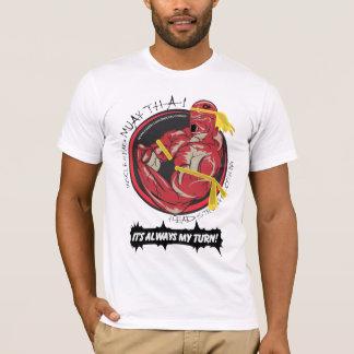 MHC Muay Thai -- My Turn! T-Shirt