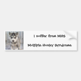 MHS - Multiple Husky Syndrome Bumper Sticker