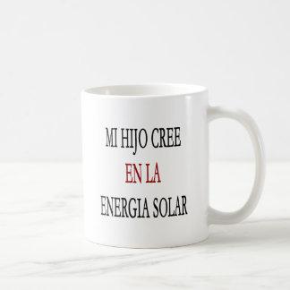Mi Hijo Cree En La Energia Solar Mug