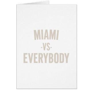 Miami Vs Everybody Card