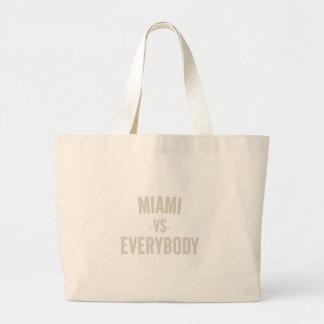 Miami Vs Everybody Large Tote Bag
