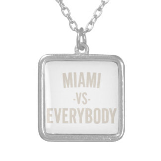 Miami Vs Everybody Silver Plated Necklace