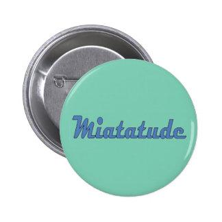 Miatatude Attitude Button