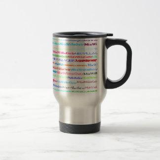 MiaWillaGeir Text Design II Travel/Commuter Mug Si