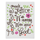 Micah 6 8 Seek Justice Love Mercy Walk Humbly Poster