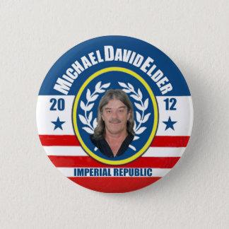 Michael David Elder for President 2012 6 Cm Round Badge