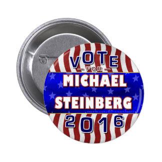 Michael Steinberg President 2016 Election Democrat 2 Inch Round Button