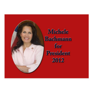 Michele Bachmann for President 2012 Postcard