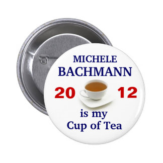 Michele Bachmann is my cup of tea 6 Cm Round Badge