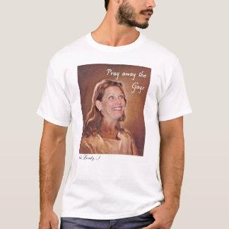 Michele Bachmann Prays T-Shirt