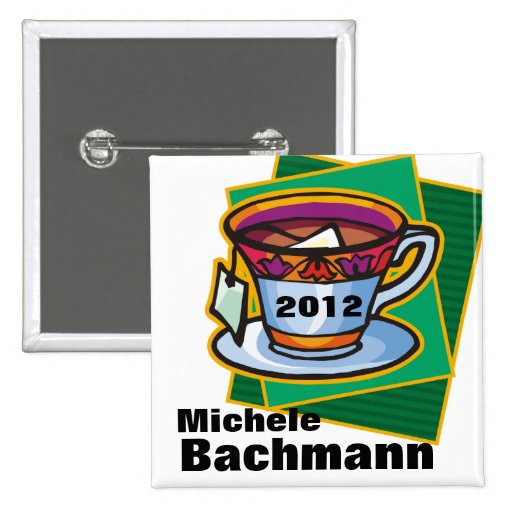 MICHELE BACHMANN TEA PARTY POLITICAL BUTTON