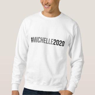Michelle 2020 sweatshirt
