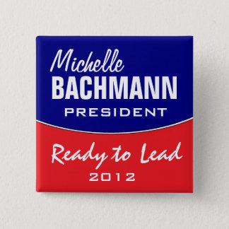 Michelle Bachmann 2012 15 Cm Square Badge
