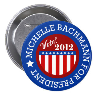 Michelle Bachmann for President 2012 Button Pins