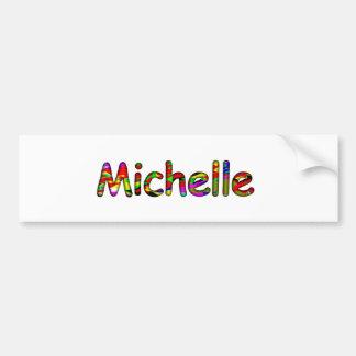 Michelle Car Bumper Sticker
