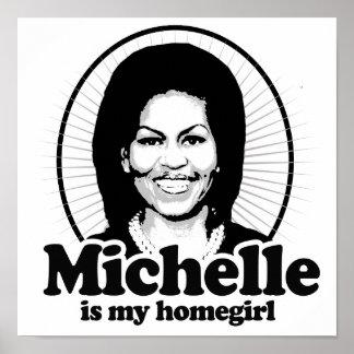 MICHELLE IS MY HOMEGIRL - png Print