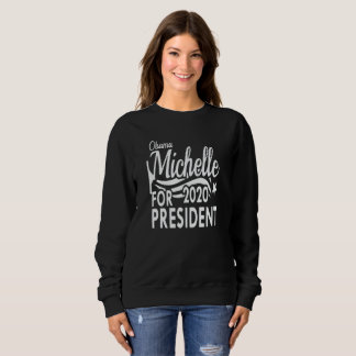 Michelle Obama 2020 Sweatshirt