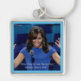 "Michelle Obama ""We Go High"" Collectible Key Ring"