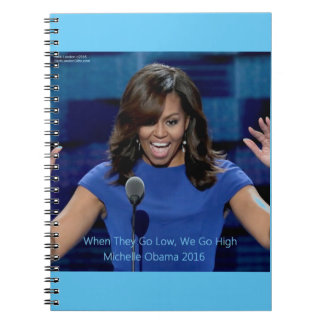 """Michelle Obama """"We Go High"""" Collectible Note Book"""