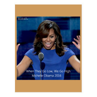 """Michelle Obama """"We Go High"""" Collectible Postcard"""