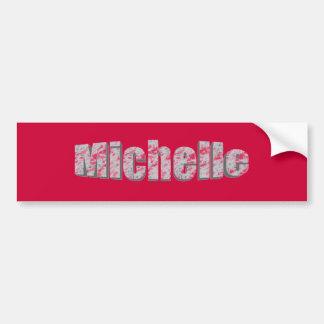 Michelle red bumper sticker