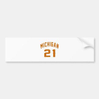 Michigan 21 Birthday Designs Bumper Sticker