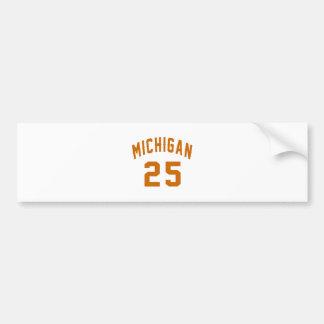 Michigan 25 Birthday Designs Bumper Sticker