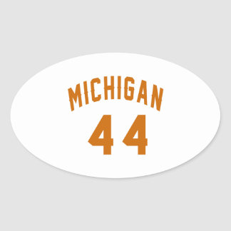 Michigan 44 Birthday Designs Oval Sticker