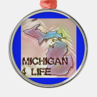 """Michigan 4 Life"" State Map Pride Design Silver-Colored Round Decoration"